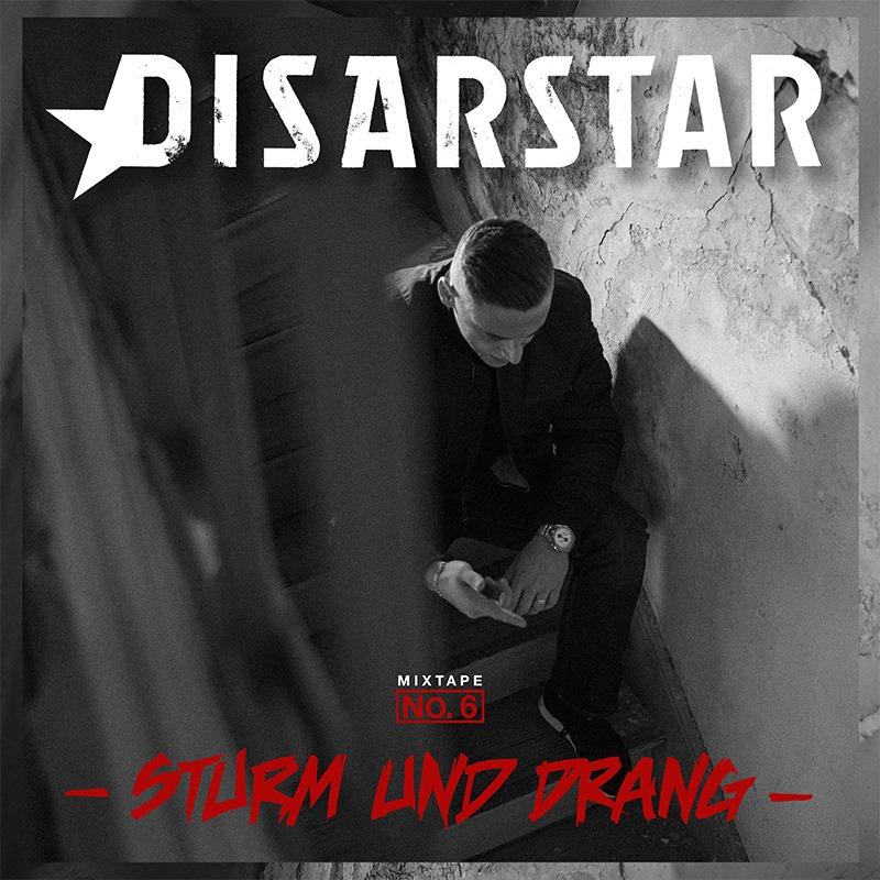 Sturm und Drang, Mixtape no. 6 von Disastar